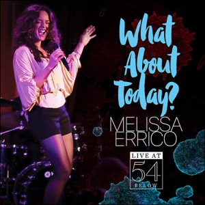 Melissa Errico, 54 Below