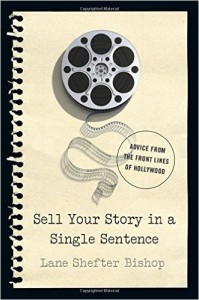 Sell Your Story In A Single Sentence
