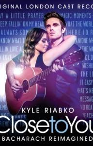 Kyle Riabko, Close to You: Bacharach Reimagined