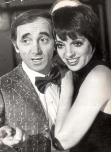 Liza Minnelli, Charles Aznavour.