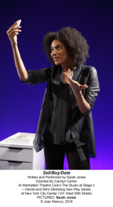 Sell/Buy/Date Manhattan Theater Club Stage l Sarah Jones Directed by Carolyn Cantor