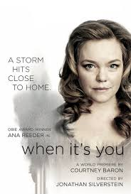 Ana Reeder, When it's you