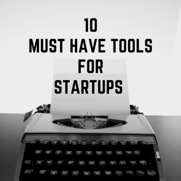 10 Must-Have Tools for Startups – Times Square Chronicles
