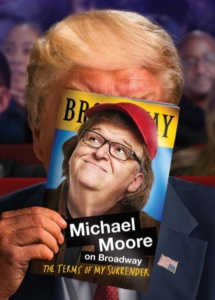 Terms of My Surrender, Michael Moore