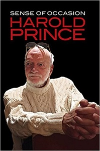 Hal Prince, Sense of Occasion