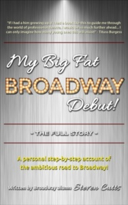 My Big Fat Broadway Debut