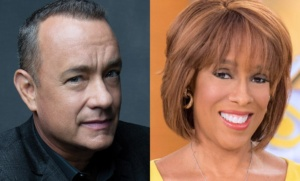 Tom Hanks, Gayle King